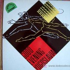 Discos de vinilo: LP - HITLIST - GOOD EVENING YUGOSLAVIA - ORIGINAL INGLÉS, VIRGIN RECORDS 1988. Lote 5981991