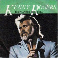 Discos de vinilo: KENNY ROGERS-RESPLANDOR DE GLORIA + SHARE YOUR LOVE WITH ME SINGLE VINILO EDITA EMI EN 1981 PROMO. Lote 5989350