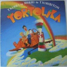 Discos de vinilo: TXIRRI, MIRRI TA TXIRIBITON - TORTOLIKA - 1985 - INFANTIL - EUSKERA. Lote 16979388