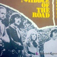 Discos de vinilo: MIDDLE OF THE ROAD. Lote 25032955