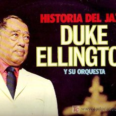 Discos de vinilo: DUKE ELLINGTON LP HISTORIA DEL JAZZ DUKE ELLINGTON Y SU ORQUESTA GM348 SPA 1974. Lote 20832730