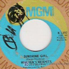 Discos de vinilo: HERMAN`S HERMITS - SUSHINE GIRL / NOBODY NEEDS TO KNOW 1968. Lote 18427332