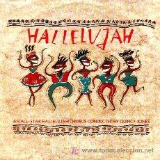 Discos de vinilo: QUINCY JONES ··· HALLELUJAH / EVERY VALLEY SHALL BE EXALTED - (SINGLE 45 RPM) ··· NUEVO. Lote 22519417