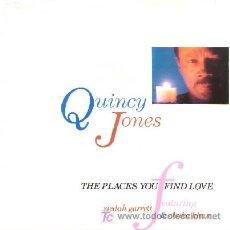 Discos de vinilo: QUINCY JONES ··· THE PLACES YOU FIND LOVE / THE PLACES YOU FIND LOVE (LONG VERSION) (SINGLE 45 RPM). Lote 22519410
