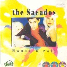 Discos de vinilo: THE SACADOS - HOUSE'N ROLL - SINGLE PROMOCIONAL ESPAÑOL DE 1992. Lote 6046260