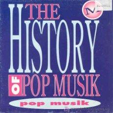 Discos de vinilo: THE HISTORY OF POP MUSIK - POP MUSIK - SINGLE PROMO ESPAÑOL DE 1993. Lote 6047982
