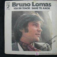 Discos de vinilo: BRUNO LOMAS VEN SIN TEMOR. Lote 27476828