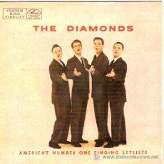Discos de vinilo: THE DIAMONDS EP SELLO MERCURY EDICION ESPAÑOLA . Lote 6091087