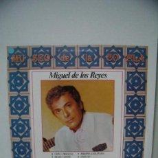 Discos de vinilo: MIGUEL DE LOS REYES ( MUSEO DE LA COPLA ) ( AÑO 1988 ). Lote 8197613