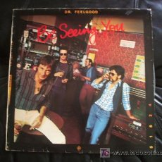 Discos de vinilo: DR. FEELGOOD - BE SEEING YOU.. Lote 13100011