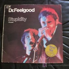 Discos de vinilo: DR. FEELGOOD - STUPIDITY.. Lote 14279864
