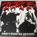 Discos de vinilo: LP THE ZEROS DON´T PUSH ME AROUND PUNK VINILO. Lote 159407586