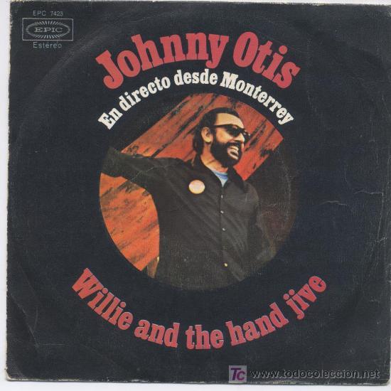 JOHNNY OTIS (Música - Discos - Singles Vinilo - Jazz, Jazz-Rock, Blues y R&B)