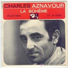 Discos de vinilo: CHARLES AZNAVOUR -EP ,FRANCES - LA BOHEME - PLUS RIEN, ET JE VAIS. Lote 24036210