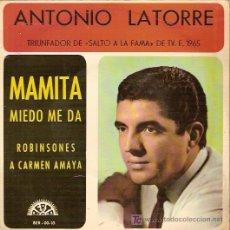 Discos de vinilo: ANTONIO LATORRE EP SELLO BERTA AÑO 1965 MAMITA. Lote 6162840