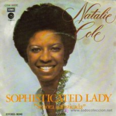 Discos de vinilo: NATALIE COLE-SOPHISTICATED LADY + GOOD MORNING HEARTACHE SINGLE VINILO EDITA CAPITOL EN 1976. Lote 6170235