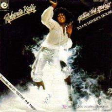 Discos de vinilo: ROBERTA KELLY-GETTIN´THE SPIRIT + TO MY FATHER´S HOUSE SINGLE VINILO EDITA NOVOLA EN 1978. Lote 6170253