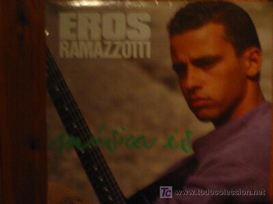 (140) EROS RAMAZZOTTI -MUSICA ES- (VINILO L.P.) (Música - Discos - LP Vinilo - Canción Francesa e Italiana)