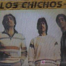 Discos de vinilo: LP LOS CHICHOS - ADELANTE. Lote 13984024