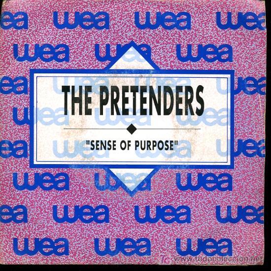 THE PRETENDERS - SENSE OF PURPOSE - 1990 - PROMOCIONAL (Música - Discos - Singles Vinilo - Pop - Rock Extranjero de los 90 a la actualidad)