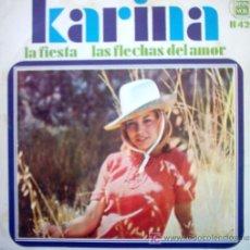 Discos de vinilo: KARINA LA FIESTA/ LAS FLECHAS DEL AMOR. Lote 24235597