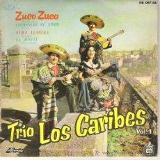 Discos de vinilo: TRIO LOS CARIBES - ZUCO ZUCO / LIMOSNERO DE AMOR / ALMA LLANERA / EL JINETE 1960. Lote 11399194