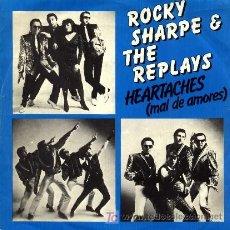 Discos de vinilo: ROCKY SHARPE AND THE REPLAYS ··· HEARTACHES (MAL DE AMOR) / CHOO-CHOO VALENTINE - (SINGLE 45 RPM). Lote 22609017