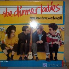 Discos de vinilo: THE DINNER LADIES ---- THESE KNEES HAVE SEEN THE WORLD. Lote 15930330