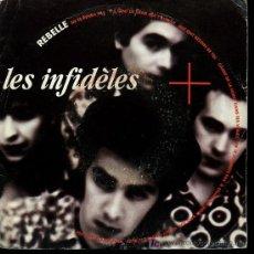Discos de vinilo: LES INFIDELES - REBELLE / BILLIE - 1990 - EDICIÓN FRANCESA. Lote 19589259