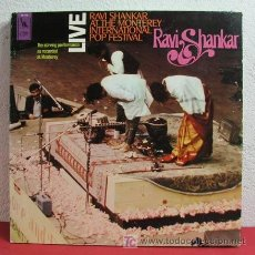 Discos de vinilo: RAVI SHANKAR ( LIVE RAVI SHANKAR AT THE MONTEREY INTERNATIONAL POP FESTIVAL ) CALIFORNIA - USA. Lote 6240270