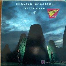 Discos de vinilo: LP - ENGLISH EVENINGS - AFTER DARK - EDICIÓN ALEMANA, WEA 1985. Lote 6246285