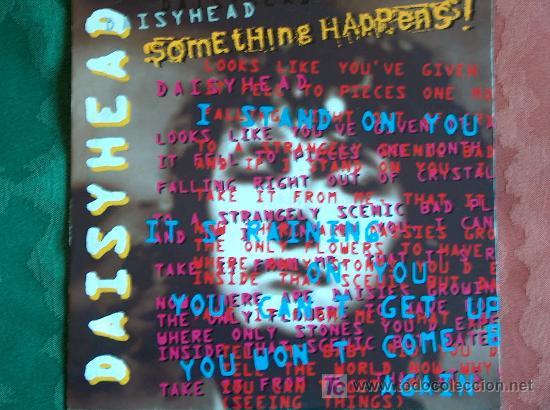 SOMETHING HAPPENS - DAISYHEAD / PENNY DROPS - SINGLE INGLÉS DE 1992 (Música - Discos de Vinilo - Singles - Pop - Rock Extranjero de los 80)