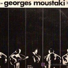 Discos de vinilo: GEORGES MOUSTAKI 10¨(25 CTMS.) DEL SELLO PERGOLA AÑO 1973. Lote 6300945