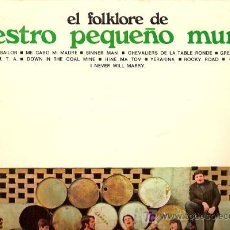 Discos de vinilo: NUESTRO PEQUEÑO MUNDO LP SELLO MOVIEPLAY AÑO 1972 EL FOLKLORE DE..... Lote 6302014