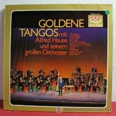 Discos de vinilo: GOLDENE TANGOS MIT ALFRED HAUSE UND SEINEM GROBEN ORCHESTER GERMANY LP33 KARUSSELL. Lote 6306065