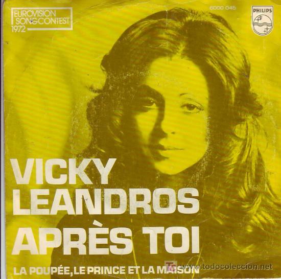 VICKY LEANDROS EUROVISION 1972 APRES TOI PHILIPS 6000 045 HOLLAND (Música - Discos - Singles Vinilo - Festival de Eurovisión)