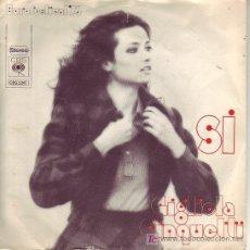 Discos de vinilo: GIGLIOLA CINQUETTI EUUROVISION 1974 SI CBS2247 HOLLAND. Lote 26179863