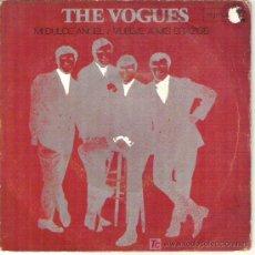 Discos de vinilo: THE VOGUES --- MI DULCE ANGEL / VUELVE A MIS BRAZOS *****1968. Lote 13566727
