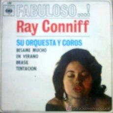 Discos de vinilo: RAY CONNIFF , SU ORQUESTA Y COROS - BESAME MUCHO / EN VERANO / BRASIL / TENTACION. Lote 25491380