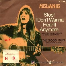 Discos de vinilo: MELANIE ··· STOP! I DON'T WANNA HEAR IT ANYMORE / THE FOOD GUYS - (SINGLE 45 RPM). Lote 181150735