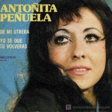 Discos de vinilo: ANTOÑITA PEÑUELA - DE MI UTRERA . Lote 6347286