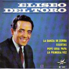 Discos de vinilo: ELISEO DEL TORO - LA DANZA DEL ZORBA + 3 E.P. RARO EDITA MARFER EN 1965. Lote 6358848