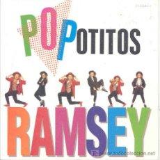 Discos de vinilo: RAMSEY - POPOTITOS - SINGLE PROMOCIONAL ESPAÑOL DE 1991. Lote 6364987
