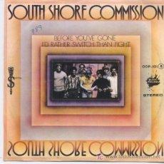 Discos de vinilo: SOUTH SHORE COMMISSION,DEL 76. Lote 6389405