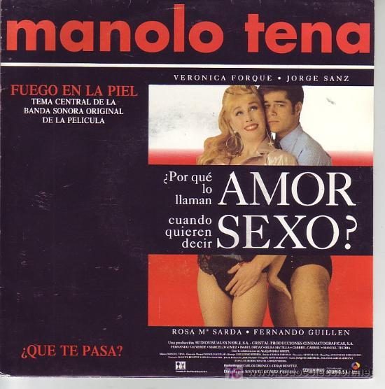 ¿POR QUE LO LLAMAN AMOR CUANDO QUIERE DECIR SEXO? SG PROMOCIONAL BANDA SONORA MANOLO TENA (Música - Discos - Singles Vinilo - Bandas Sonoras y Actores)
