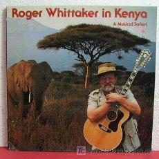 Discos de vinilo: ROGER WHITTAKER IN KENYA ( A MUSICAL SAFARI ) ENGLAND-1983 LP3. Lote 6396783