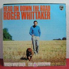 Discos de vinilo: ROGER WHITTAKER WITH SAFFRON ( HEAD ON DOWN THE ROAD ) HOLANDA - 1973 LP33 PHILIPS. Lote 6406355