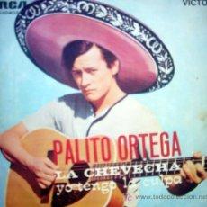 Discos de vinilo: PALITO ORTEGA - LA CHEVECHA / YO TENGOLA CULPA. Lote 24371463