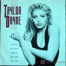 Discos de vinilo: TAYLOR DAYNE - WITH EVERY BEAT OF MY HEART / ALL I EVER WANTED - SINGLE ESPAÑOL DE 1989. Lote 6420232