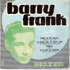 Discos de vinilo: BARRY FRANK - TENME EN TUS BRAZOS +3 EP ****1959 ** RARO . Lote 12292244